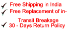 free shipping in India, Free Replacement of in-transit breakage, 30-Day Return Policy